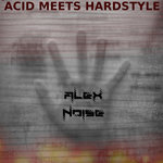 Acid Meets Hardstyle
