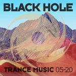 Black Hole Trance Music 05-20