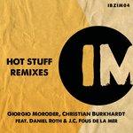 Hot Stuff Remixes