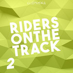 Riders On The Track 2