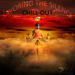Savoring The Silence Chill Out Vol 1