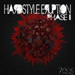 Hardstyle Eruption Phase 2