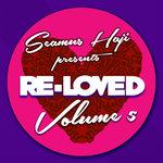Seamus Haji Presents Re-Loved Volume 5