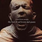 E-Mail From Eternity: The Best Of Sad Lovers & Giants