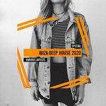 Ibiza Deep House Special 2020