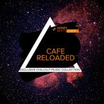 Cafe Reloaded - Exclusive Chillout Music Collection