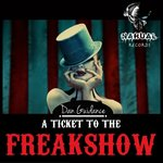 A Ticket To The Freakshow