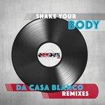 Shake Your Body (Remixes)
