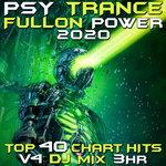 Psy Trance Fullon Power 2020 Vol 4 DJ Mix 3Hr
