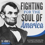 Fighting For The Soul Of America (A Charity Record For The Lincoln Project)