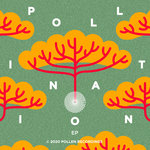Pollination EP