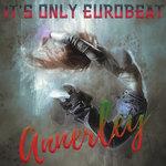 It's Only Eurobeat