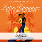 Latin Romance/20 Classic Love Songs