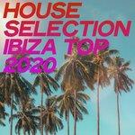 House Selection Ibiza Top 2020