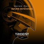 Warm Machines EP