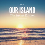 Our Island (The Sunset Edition) Vol 2