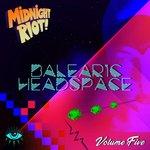 Balearic Headspace Vol 5