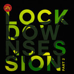 Lockdown Session