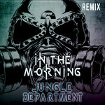 In The Morning (Remix)