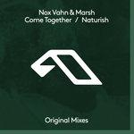 Come Together/Naturish