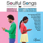 Soulful Songs For Social Distancing