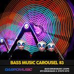 Bass Music Carousel Vol 3 (Sample Pack WAV/LIVE)