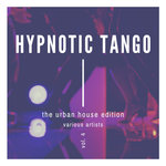 Hypnotic Tango (The Urban House Edition) Vol 4