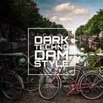 Dark Techno Dam Style