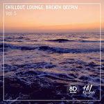 Chillout Lounge Breath Deeply Vol 3