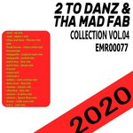 2 To Danz & Tha Mad Fab (Collection Vol 04)