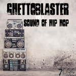 Ghettoblaster Sound Of Hip Hop Vol 1
