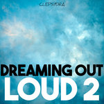 Dreaming Out Loud 2