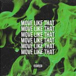 Move Like That