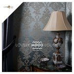 Lovely Mood Lounge Vol 29