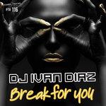 Break For You