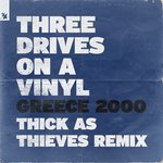 Greece 2000 (Thick As Thieves Extended Remix)