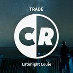Latenight Louie