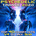 Psychedelic Trance 2020 Vol 4 DJ Mix 3Hr