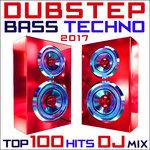 Dubstep Bass Techno 2017 Top 100 Hits DJ Mix (Explicit)