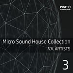 Micro Sound House Collection Vol 3