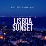 Lisboa Sunset (Sweet Deep-House Tunes) Vol 2
