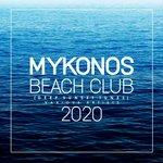 Mykonos Beach Club 2020 (Deep Sunset Tunes)