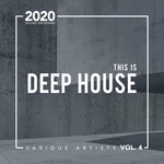 This Is Deep House Vol 4