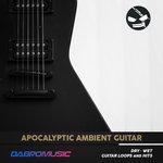Apocalyptic Ambient Guitar (Sample Pack WAV)