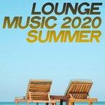 Lounge Music 2020 Summer