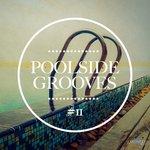 Poolside Grooves #11
