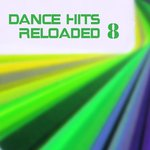 Dance Hits Reloaded 8
