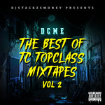 DJ Stackzsmoney Presents: The Best Of Tc Topclass Vol 2