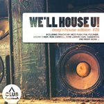 We'll House U!: Deep'n'house Edition Vol 29