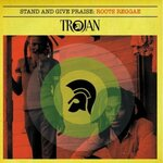 Stand & Give Praise: Roots Reggae